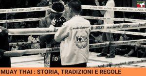 Muay Thai; Storia, tradizioni e regole